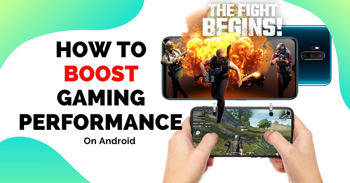 How To Boost Gaming Performance On Android