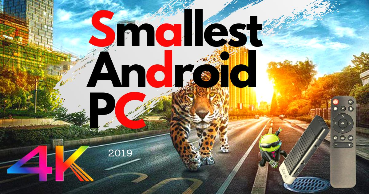 Smallest Android PC ( X96S ) 2019