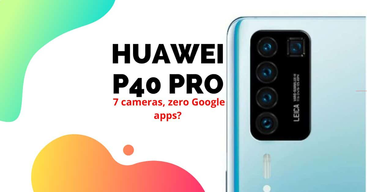 Huawei P40 Pro leak shows off 5 cameras